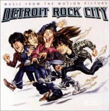 Detroit Rock City (Colonna Sonora) - CD Audio