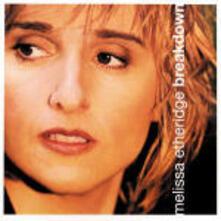 Breakdown - CD Audio di Melissa Etheridge