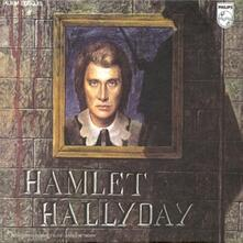 Hamlet - CD Audio di Johnny Hallyday