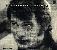 La generation perdue - CD Audio di Johnny Hallyday