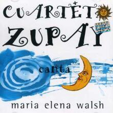 Canta Maria Elena Walsh - CD Audio di Cuarteto Zupay