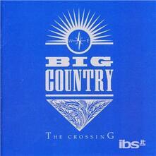Crossing - CD Audio di Big Country