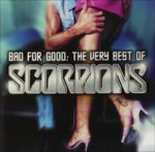 Bad for Good. The Very Best of - CD Audio di Scorpions