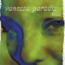 Bliss - Vinile LP di Vanessa Paradis