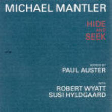 Hide and Seek - CD Audio di Michael Mantler