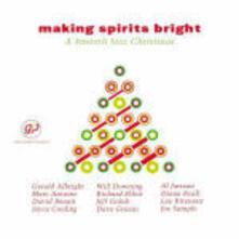 Making Spirits Bright. A Smooth Jazz Christmas - CD Audio