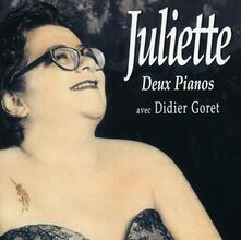 Deux Pianos - CD Audio di Juliette
