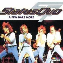 A Few Bars More - CD Audio di Status Quo