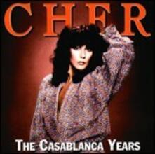The Casablanca Years - CD Audio di Cher