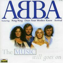 Music Still Goes on - CD Audio di ABBA