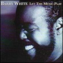 Let the Music Play - CD Audio di Barry White