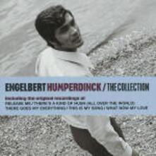 Engelbert Humperdinck. The Collection - CD Audio di Engelbert