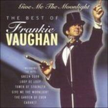 Give Me the Moonlight - CD Audio di Frankie Vaughan