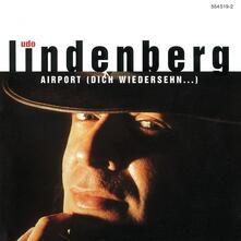 Airport Dich Wiedersehen - CD Audio di Udo Lindenberg