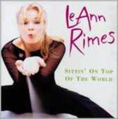 CD Sittin' on Top of the World LeAnn Rimes