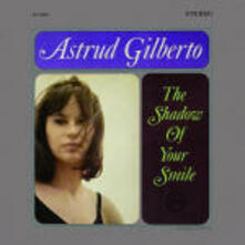 The Shadow of your Smile (Import) - CD Audio di Astrud Gilberto