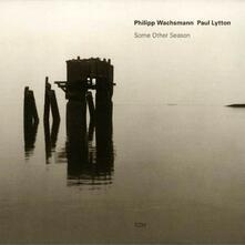 Some Other Season - CD Audio di Philipp Wachsmann