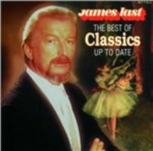 The Best of Classics Up to Date - CD Audio di James Last