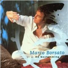 De Bestemming - CD Audio di Marco Borsato