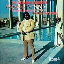 Rhapsody in White - CD Audio di Love Unlimited Orchestra