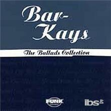 Ballads Collection - CD Audio di Bar-Kays