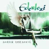 CD Ederlezi Goran Bregovic