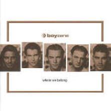 Where we Belong - CD Audio di Boyzone