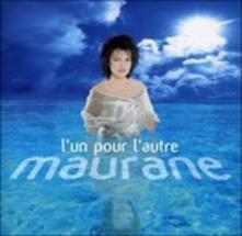 L'un Pour L'autre - CD Audio di Maurane