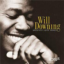 Greatest Love Songs - CD Audio di Will Downing