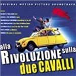 Cover CD Colonna sonora Alla rivoluzione sulla due cavalli