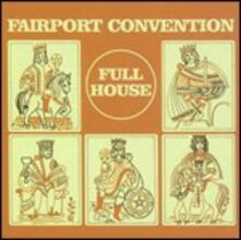Full House (Remastered) - CD Audio di Fairport Convention