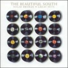 Solid Bronze -Greatest - CD Audio di Beautiful South