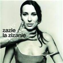 La Zizanie - CD Audio di Zazie