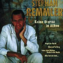 Keine Sterne in Athen - CD Audio di Stephan Remmler