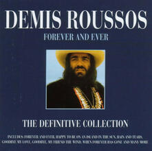 Forever and Ever, the Definitive - CD Audio di Demis Roussos