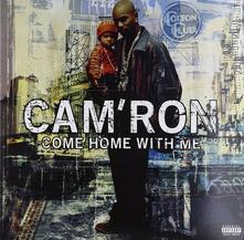 Come Home with Me - Vinile LP di Cam'ron