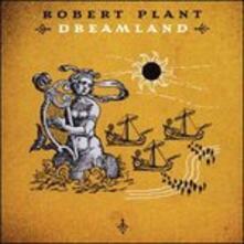 Dreamland - CD Audio di Robert Plant