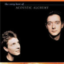 The Very Best of Acoustic Alchemy - CD Audio di Acoustic Alchemy