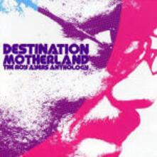 Destination Motherland: Anthology - CD Audio di Roy Ayers