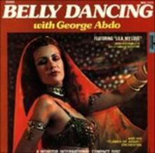 Belly Dancing With - CD Audio di George Abdo