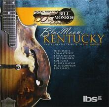 Blue Moon of Kentucky - CD Audio