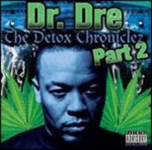 The Detox Chroniclez part 2 - CD Audio di Dr. Dre
