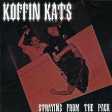 Straying from the Pack - CD Audio di Koffin Kats