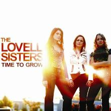 Time to Grow - CD Audio di Lovell Sisters