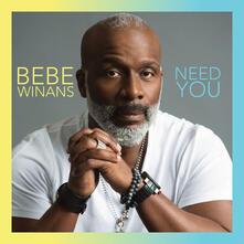 Need You - CD Audio di BeBe Winans