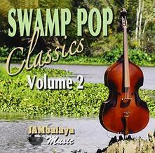 Swamp Pop Classics vol.2 - CD Audio