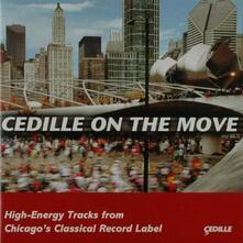 Cedille on the Move - CD Audio