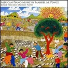 Mexican Piano Music - CD Audio di Manuel Maria Ponce