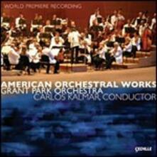 Opere Orchestrali Americane - CD Audio di Carlos Kalmar