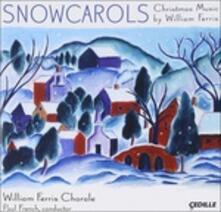 Snow Carols - CD Audio di William Ferris